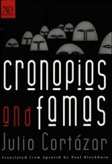 Cronopios and Famas (New Directions Classic) - Julio Cortázar, Paul Blackburn