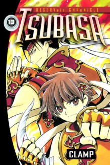 Tsubasa: Reservoir Chronicle, Volume 13 - Clamp