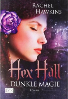 Dunkle Magie - Rachel Hawkins
