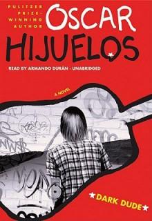 Dark Dude [With Earbuds] (Other Format) - Oscar Hijuelos, Armando Duran