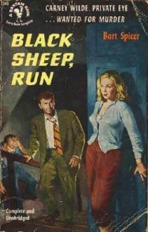 Black Sheep, Run - Bart Spicer