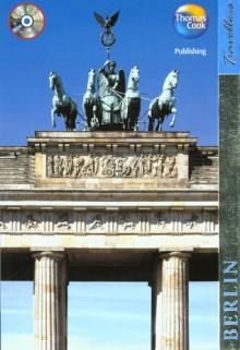 Travellers Berlin - Christopher Rice, Melanie Rice
