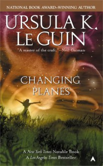 Changing Planes - Eric Beddows,Ursula K. Le Guin