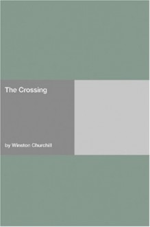 The Crossing - Winston Churchill