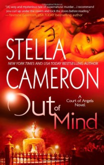 Out of Mind (Court of Angels Novels) - Stella Cameron