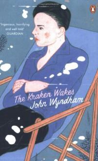 The Kraken Wakes - John Wyndham