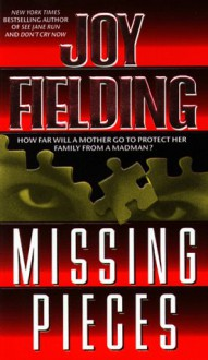 Missing Pieces - Joy Fielding, Marcie Wolf-Hubbard