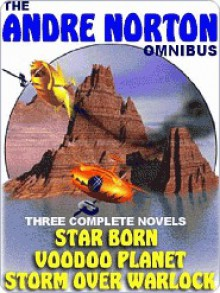 The Andre Norton Omnibus - Andre Norton