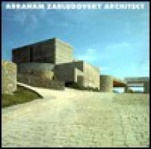 Zabludovsky, Abraham, Architect: 1979-93 - Abraham Zabludovsky, Paul Heyer
