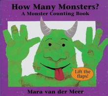 How Many Monsters: A Monster Counting Book - Mara Van Der Meer