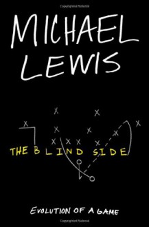Blind Side - Michael Lewis
