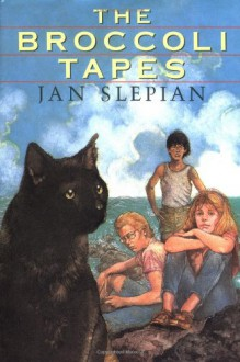 The Broccoli Tapes - Jan Slepian