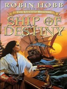 Ship of Destiny - Robin Hobb,Anne Flosnik