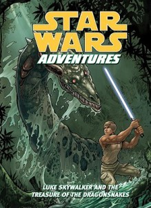 Luke Skywalker and the Treasure of the Dragonsnakes - Tom Taylor