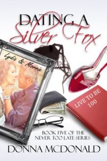 Dating a Silver Fox - Donna McDonald