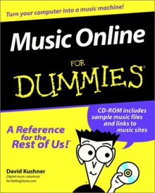 Music Online For Dummies - David Kushner