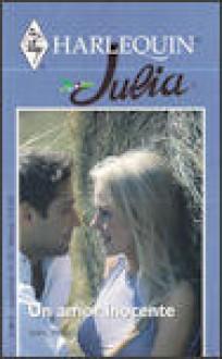 Un Amor Inocente (Harlequin Julia, #1289) - Sara Wood