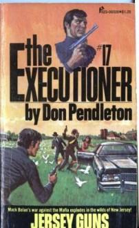 Jersey Guns [The Executioner #17] - Don Pendleton