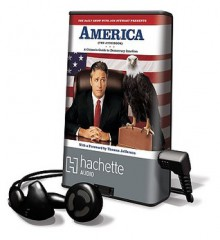 America (The Book): A Citizen's Guide to Democracy Inaction - Jon Stewart
