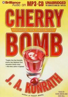 Cherry Bomb - J.A. Konrath, Dick Hill, Susie Breck