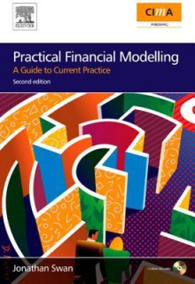 Practical Financial Modelling: A Guide to Current Practice - Jonathan Swan