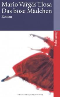 Das Böse Mädchen - Mario Vargas Llosa, Elke Wehr