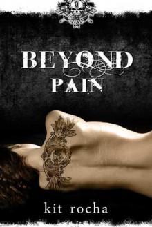 Beyond Pain (Beyond, #3) - Kit Rocha