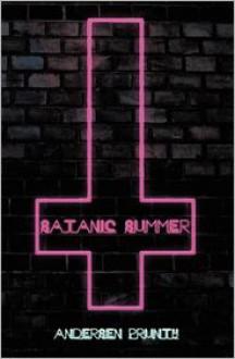 Satanic Summer - Andersen Prunty