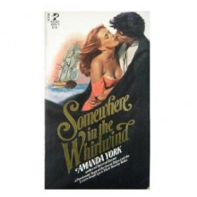 Somewhere in the Whirlwind - Amanda York
