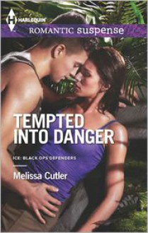 Tempted into Danger - Melissa Cutler