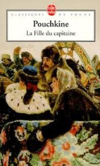 La Fille du capitaine - Alexander Pushkin, Vladimir Volkoff, Alain Couprie