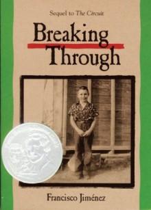 Breaking Through - Francisco Jiménez