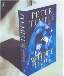 White Dog - Peter Temple