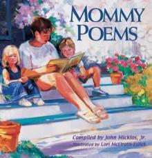 Mommy Poems - John Micklos Jr.