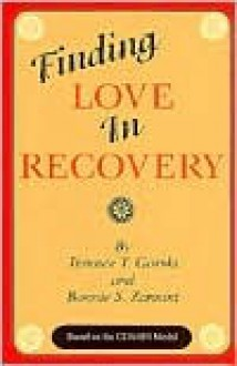 Finding Love in Recovery - Terence T. Gorski