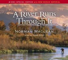 A River Runs Through It - Norman Maclean