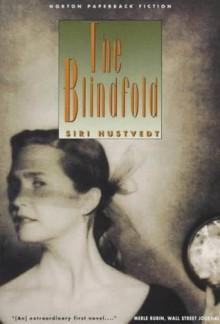 The Blindfold (Norton Paperback Fiction) - Siri Hustvedt