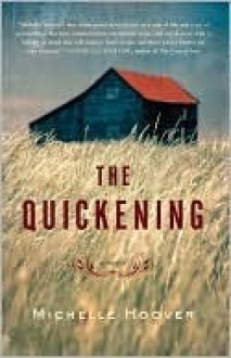 The Quickening - Michelle Hoover