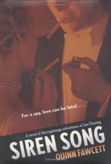 Siren Song (Ian Fleming) - Quinn Fawcett