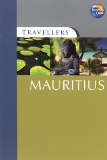 Mauritius - Thomas Cook Publishing, Nicki Grihault