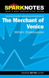 The Merchant of Venice (SparkNotes Literature Guide) - SparkNotes Editors, William Shakespeare