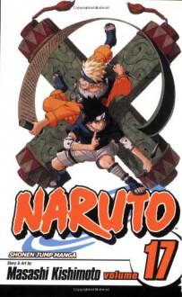 Naruto, Vol. 17: Itachi's Power - Masashi Kishimoto