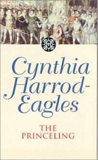 The Princeling - Cynthia Harrod-Eagles
