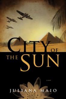 City of the Sun - Juliana Maio