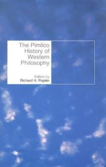 History Of Western Philosophy - Richard H. Popkin