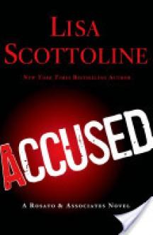 Accused (Rosato & Associates, #12) - Lisa Scottoline