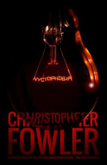 Nyctophobia - Christopher Fowler