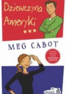 Dziewczyna Ameryki - Meg Cabot