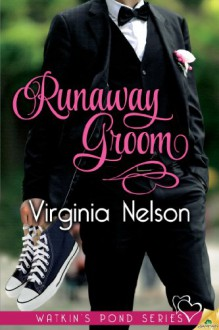 Runaway Groom (Watkin's Pond) - Virginia Nelson