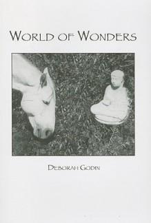 World of Wonders - Deborah Godin